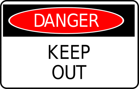 Safety danger keep out sign