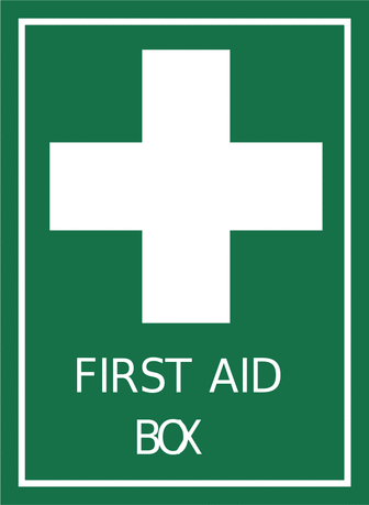 Safety first aid box sign