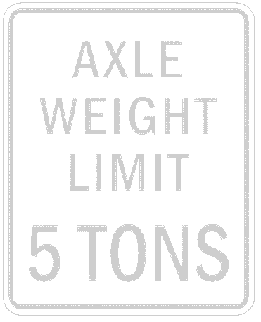 US street sign axle weight limit 5 tons