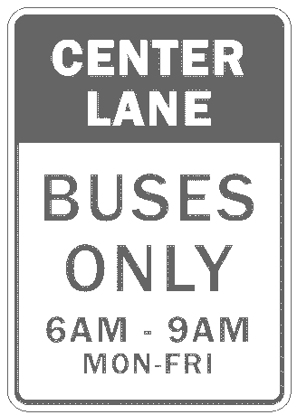 US street sign center lane buses only