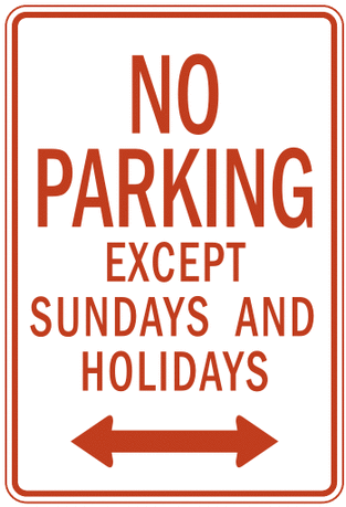 US street sign no parking days