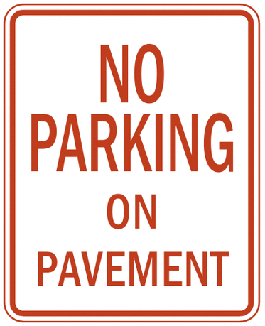 US street sign no parking on pavement