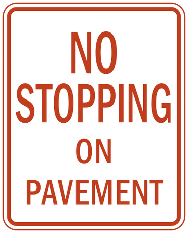 US street sign no stopping on pavement