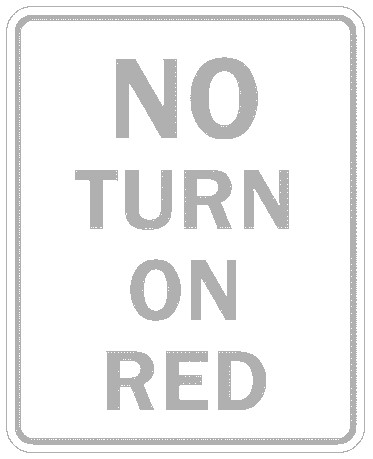 US street sign no turn on red