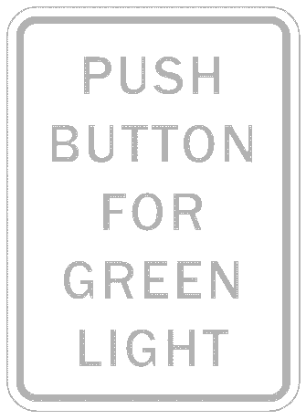 US street sign push button for green light