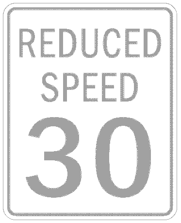 US street sign reduce speed 30