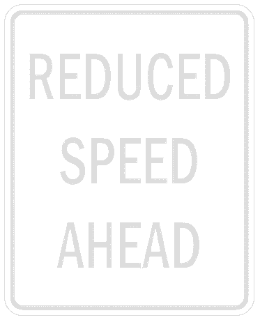 US street sign reduce speed ahead