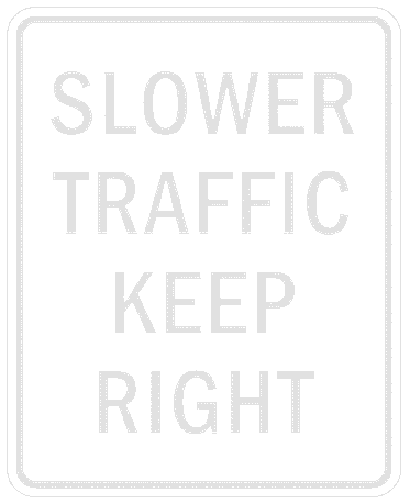 US street sign slower traffic keep right