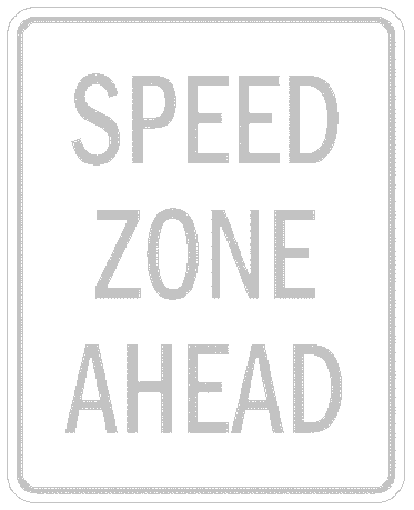 US street sign speed zone ahead