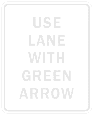US street sign use lane with green arrow