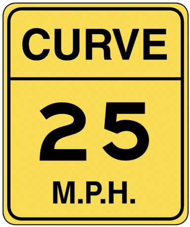 warning street sign curve 25mph