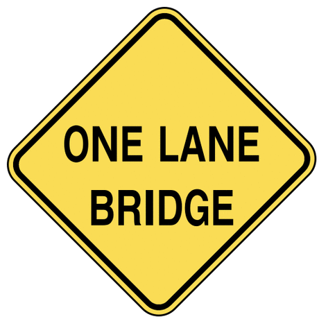 warning street sign one lane bridge