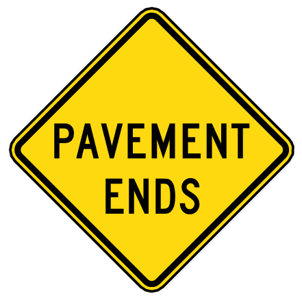 warning street sign pavement ends large